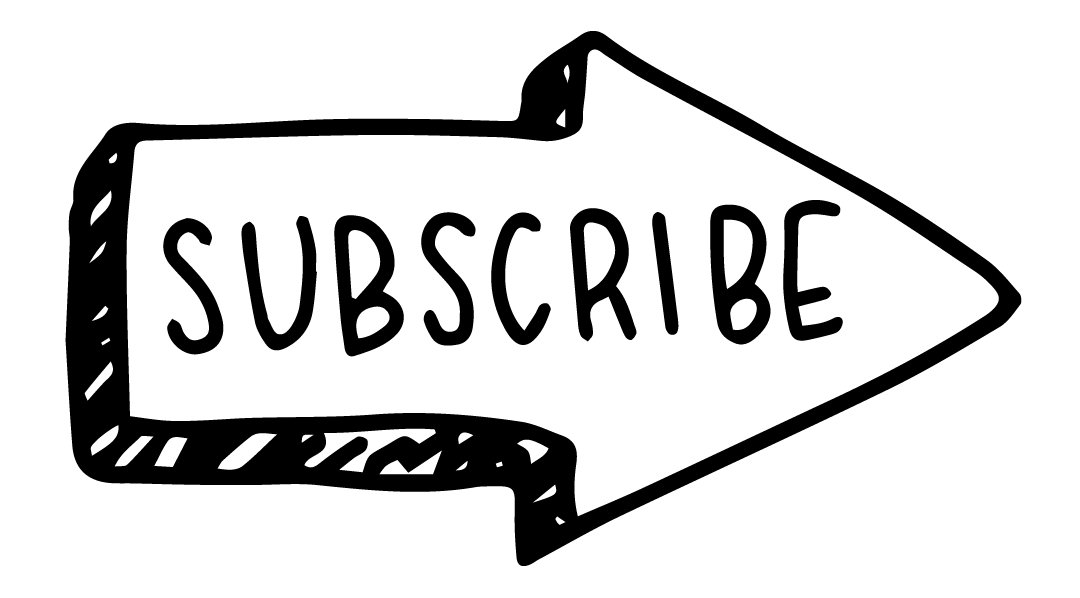 "An black hand drawn arrow pointing to the right says ""subscribe."""