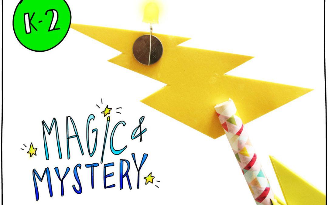 Magic & Mystery (K-2)