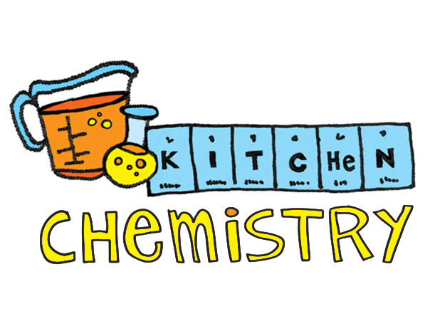 kitchen chemistry (3rd-6th)